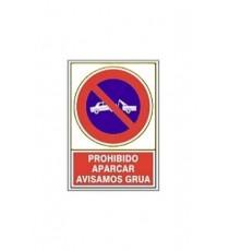 "Señal ""Prohibido Aparcar Avisamos Grua"""