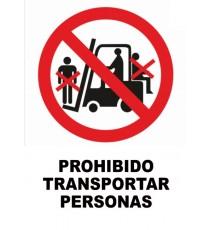 """Cartel """"ProhibidoTransportar Personas"""" Pequeño 35 x 25 CM"""