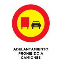 """Señal """"Adelantamiento Prohibido A Camiones"""" 42 x 30 cm PVC"""