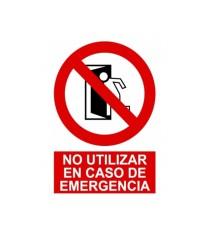 """Señal """"No Utilizar En Caso De Emergencia"""" 42 x 30 cm PVC"""
