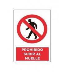 "Señal ""Prohibido Subir Al Muelle"" 42 x 30 cm PVC"
