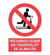 "Señal ""Prohibido Subir en Transpalet De Almacén"" 42 x 30 cm PVC"