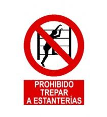 "Señal ""Prohibido Trepar A Estanterias"" 42 x 30 cm PVC"