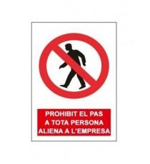 """Señal """" Prohibit el pas a tota persona aliena a l'obra"""" Mediana 42 x 30CM"""