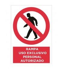 """Señal """"Rampa Uso Exclusivo Personal Autorizado"""" 42 x 30 cm PVC"""