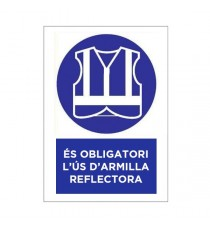 """Señal """"És Obligatori L'Ús D'Armilla Reflectora"""" 42 x 30 cm PVC"""