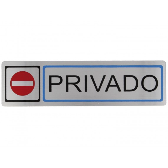 "Placa Informativa adhesiva ""Privado"""