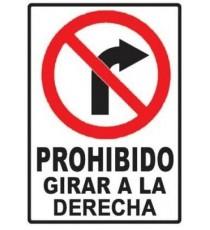 """Señal """"Prohibido girar a la derecha"""" 42 x 30 cm PVC"""