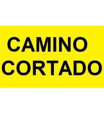 """Señal """"Camino cortado"""" 42 x 30 cm PVC"""